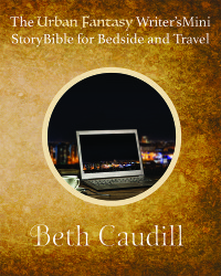 Urban Fantasy Writer's Mini Story Bible
